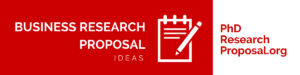 list of business research proposal ideas